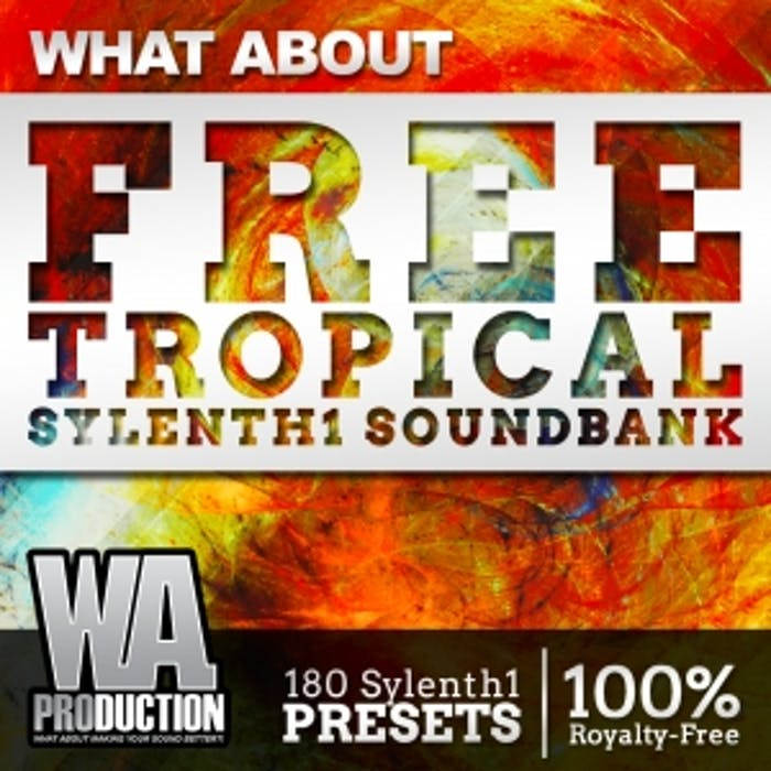 Free Tropical Sylenth1 Soundbank | W  A  Production