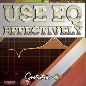 How To Use EQ Effectively In Your Songs