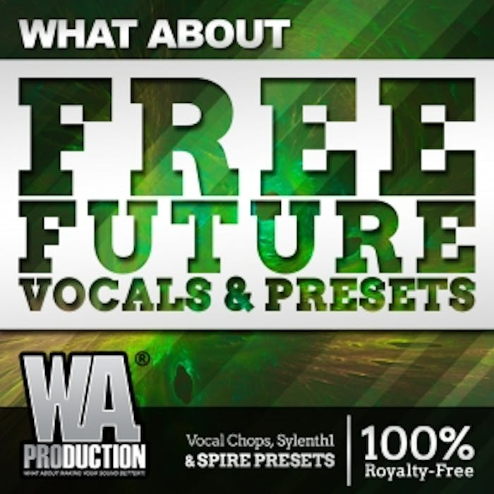 FREE Future Vocals & Presets | W  A  Production