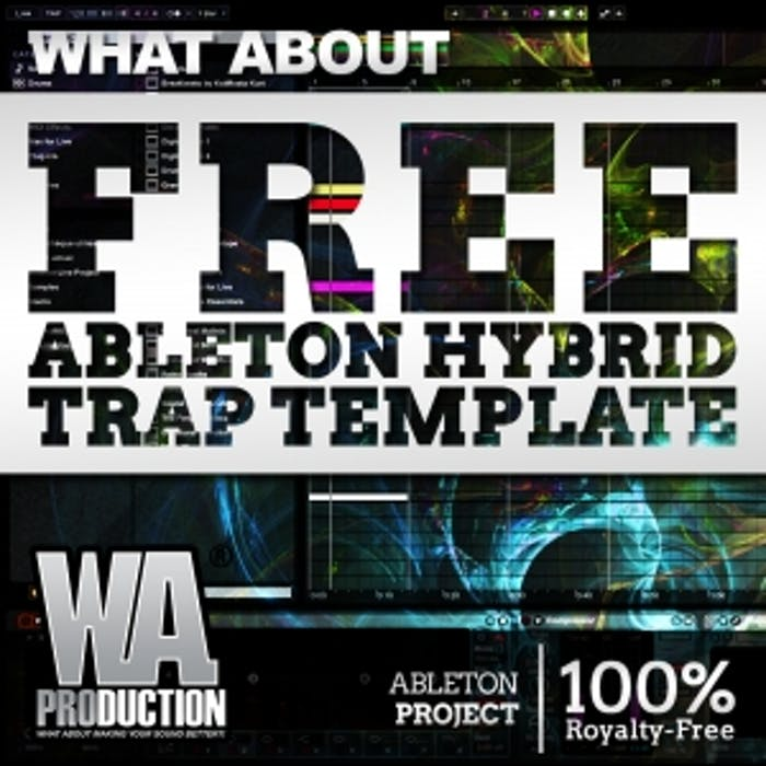 FREE Ableton Hybrid Trap Template | W  A  Production
