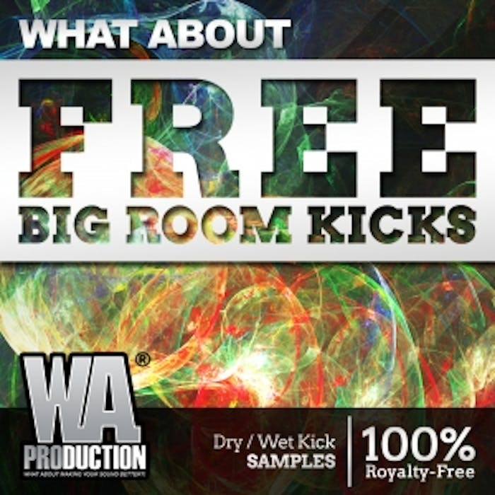 FREE Big Room Kicks | W  A  Production