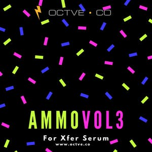 Ammo For Xfer Serum Vol. 3