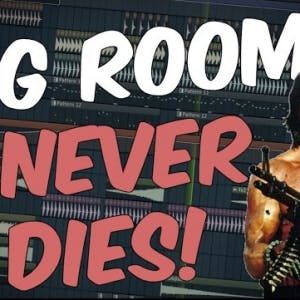 Big Room Is Not DEAD! | FL Studio Template 28