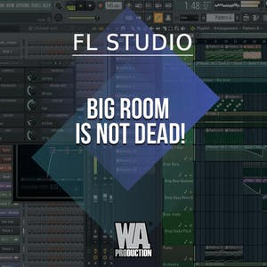 Free FLP 28: Big Room Is Not Dead!
