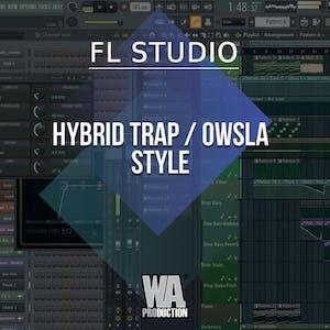Free FLP 23: Hybrid Trap / OWSLA Style