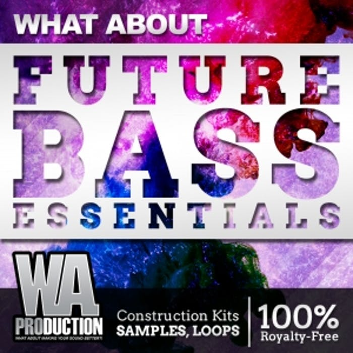 Future Bass Essentials | W  A  Production