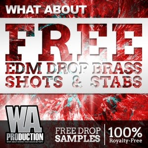 Free EDM Drop Brass Shots & Stabs
