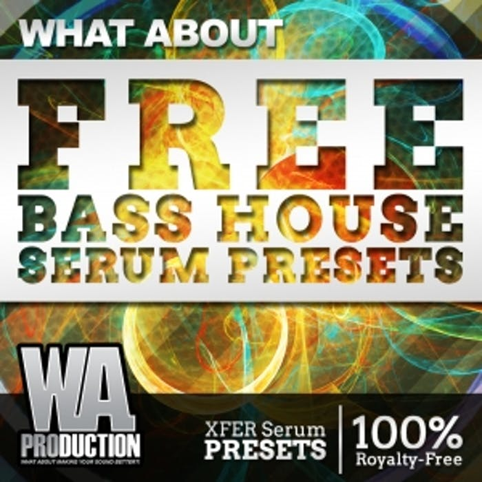 Free Bass House Serum Presets | W  A  Production