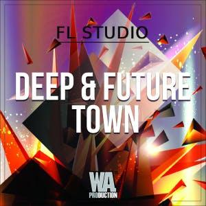 Deep & Future Town