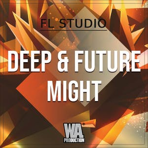 Deep & Future Might