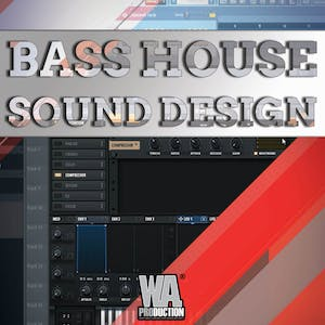 Bass House Sound Design
