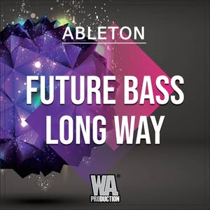 Future Bass Long Way