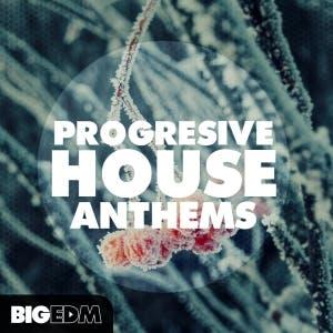 Progressive House Anthems