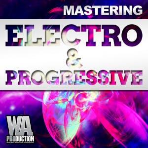 Mastering: Electro & Progressive
