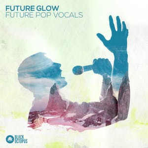 Future Glow - Future Pop Vocals