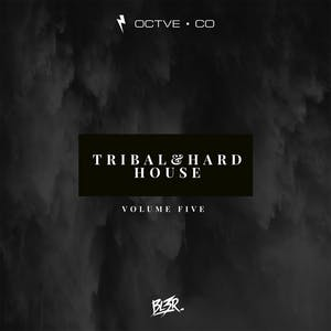 Tribal & Hard House Vol. 5