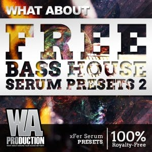 Free Bass House Serum Presets 2