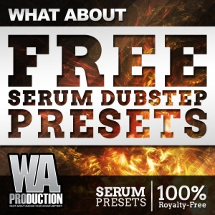 Free Serum Dubstep Presets | W  A  Production