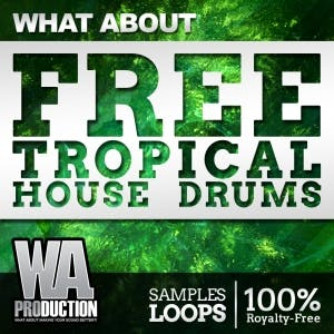 Free Tropical House Drums