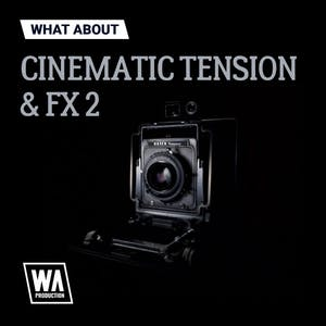 Cinematic Tension & FX 2