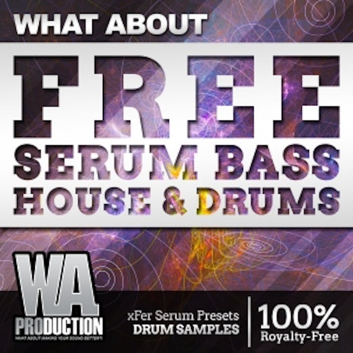 FREE Serum Bass House & Drums | W  A  Production