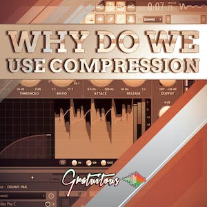 Why Do We Producers Use Audio Compression