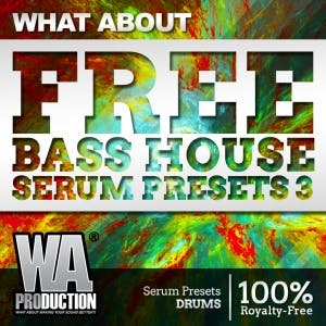 FREE Bass House Serum Presets 3