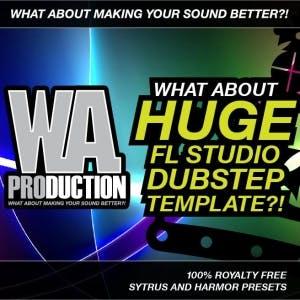 Huge FL Studio Dubstep Template