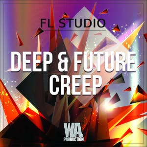 Deep & Future Creep