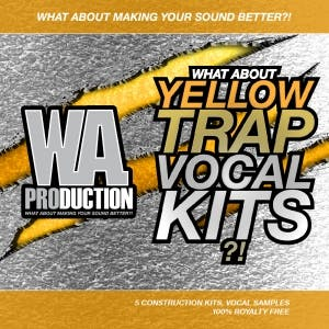 Yellow Trap Vocal Kits