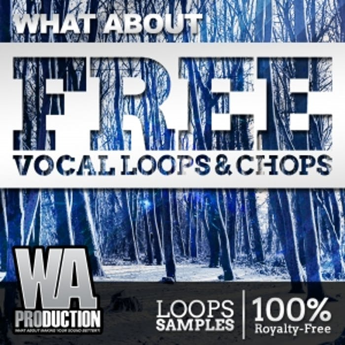 Free Vocal Loops & Chops | W  A  Production