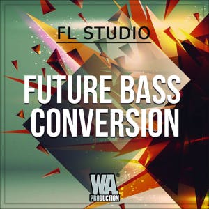 Future Bass Conversion