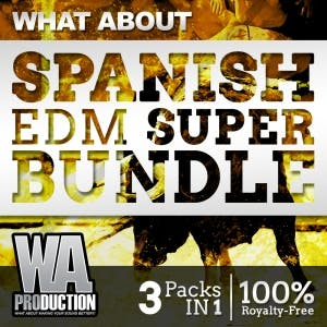 Spanish EDM Super Bundle