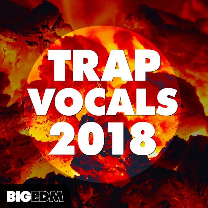 Trap Vocals 2018