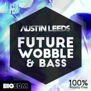 Future House Wobble & Bass