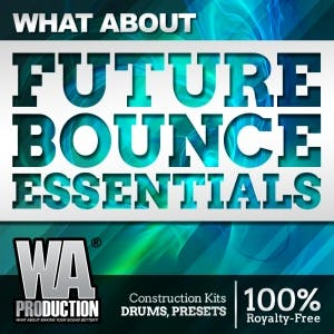 Future Bounce Essentials