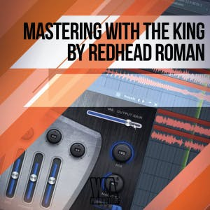 Mastering With The King