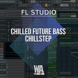 Free FLP 21: Chilled Future Bass / Chillstep