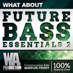 Future Bass Essentials 2