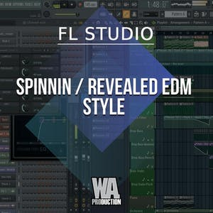 Free FLP 10: Spinnin / Revealed EDM Style