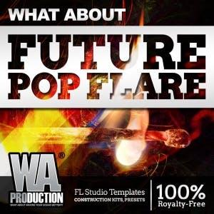Future Pop FLARE