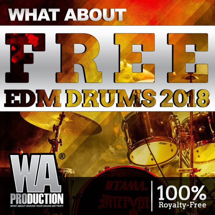 Free EDM Drums 2018 | W  A  Production