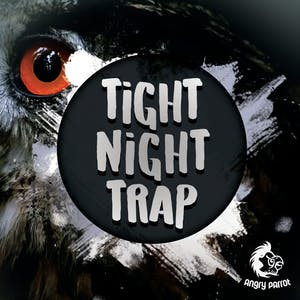 Tight Night Trap