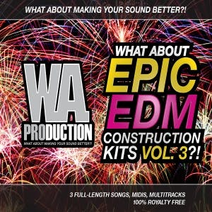 Epic EDM Construction Kits Vol 3