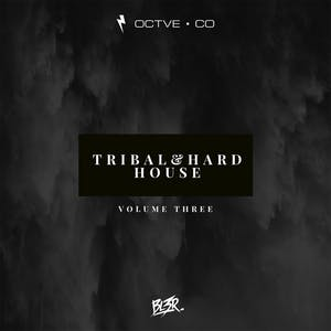 Tribal & Hard House Vol. 3