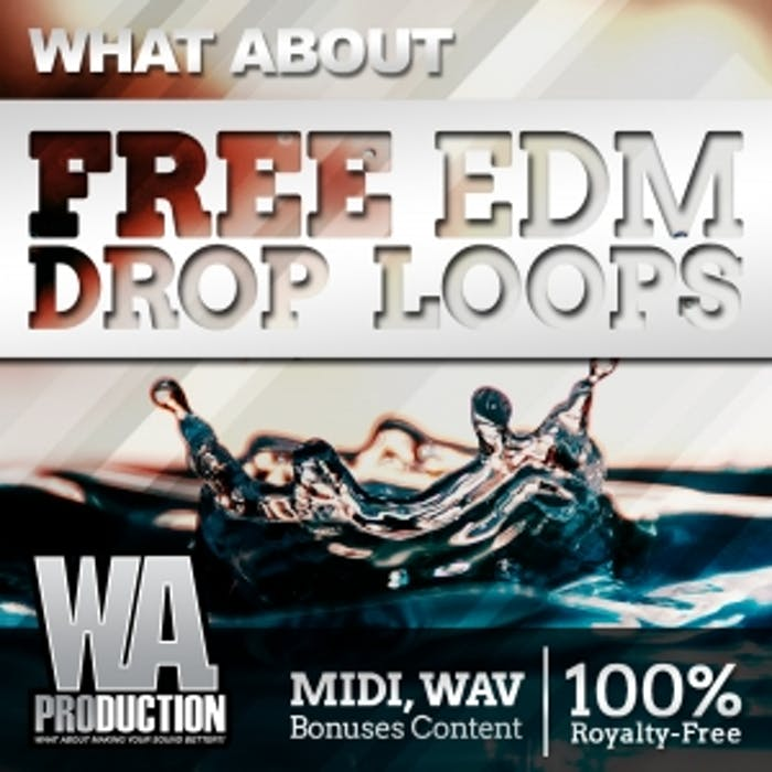 Free EDM Drop Loops | W  A  Production