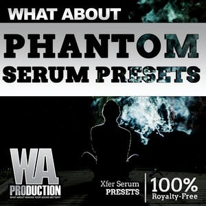 Phantom Serum Presets