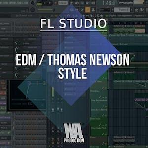 Free FLP 16: EDM / Thomas Newson Style