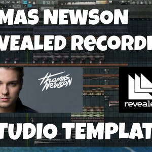FL Studio Template 16: Thomas Newson / Revealed Style EDM
