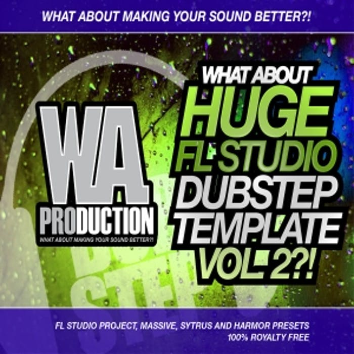 Huge FL Studio Dubstep Template Vol 2 | W  A  Production